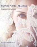 Picture Perfect Practice (eBook, PDF)