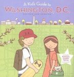A Kid's Guide to Washington, D. C. (eBook, ePUB)