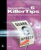 QuarkXPress 6 Killer Tips (eBook, ePUB)