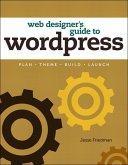 Web Designer's Guide to WordPress (eBook, ePUB)