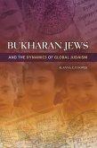 Bukharan Jews and the Dynamics of Global Judaism (eBook, ePUB)