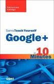 Sams Teach Yourself Google+ in 10 Minutes (eBook, PDF)