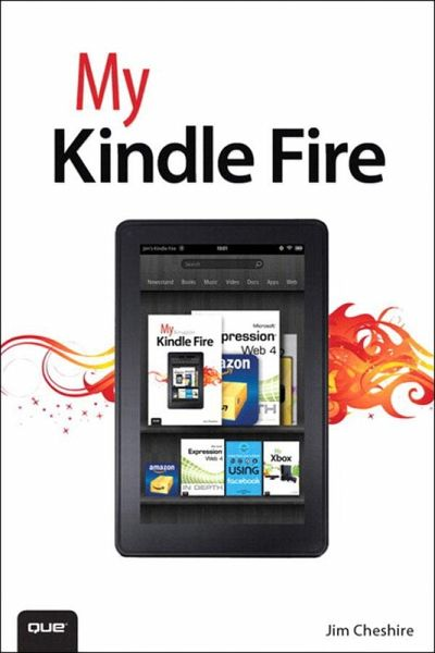 my kindle fire ebook epub von jim cheshire portofrei bei b. Black Bedroom Furniture Sets. Home Design Ideas