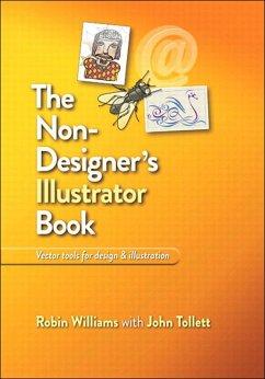 The Non-Designer's Illustrator Book (eBook, PDF) - Tollett, John; Williams, Robin