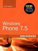 Windows Phone 7.5 Unleashed (eBook, PDF)