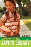 Drama High: Jayd's Legacy (eBook, ePUB)