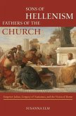 Sons of Hellenism, Fathers of the Church (eBook, ePUB)