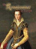 The Renaissance in Europe (eBook, PDF)
