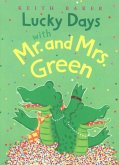Lucky Days with Mr. and Mrs. Green (eBook, ePUB)