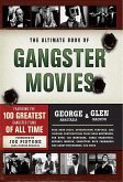 The Ultimate Book of Gangster Movies (eBook, ePUB)