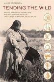 Tending the Wild (eBook, ePUB)
