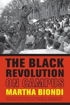 The Black Revolution on Campus (eBook, ePUB) - Biondi, Martha