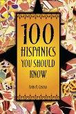 100 Hispanics You Should Know (eBook, PDF)