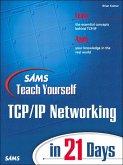 Sams Teach Yourself TCP/IP Networking in 21 Days (eBook, ePUB)