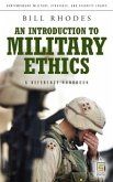 Introduction to Military Ethics: A Reference Handbook (eBook, PDF)