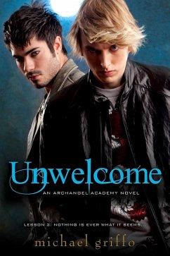 Unwelcome (eBook, ePUB) - Griffo, Michael