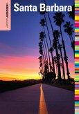Insiders' Guide® to Santa Barbara (eBook, ePUB)