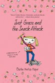Just Grace and the Snack Attack (eBook, ePUB)