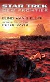 Star Trek: New Frontier: Blind Man's Bluff (eBook, ePUB)
