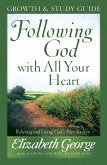 Following God with All Your Heart Growth and Study Guide (eBook, ePUB)