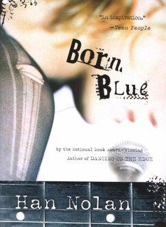 Born Blue (eBook, ePUB) - Nolan, Han