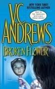 Broken Flower (eBook, ePUB) - Andrews, V. C.
