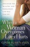 When a Woman Overcomes Life's Hurts (eBook, ePUB)