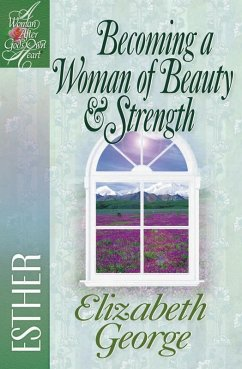 Becoming a Woman of Beauty and Strength (eBook, ePUB) - Elizabeth George