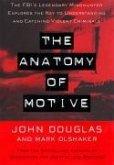 The Anatomy Of Motive (eBook, ePUB)