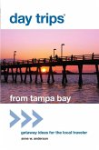 Day Trips® from Tampa Bay (eBook, ePUB)
