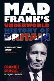 Mad Frank's Underworld History of Britain (eBook, ePUB)