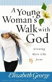 Young Woman's Walk with God (eBook, ePUB)