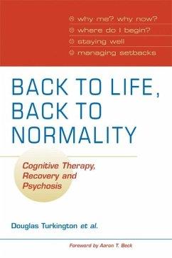 Back to Life, Back to Normality: Volume 1 (eBook, ePUB) - Turkington, Douglas