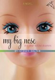 My Big Nose and Other Natural Disasters (eBook, ePUB)