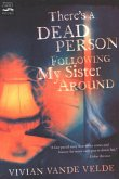 There's a Dead Person Following My Sister Around (eBook, ePUB)