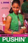 Drama High: Pushin' (eBook, ePUB)