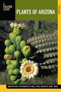 Plants of Arizona (eBook, ePUB) - Epple, Anne; Wiens, John