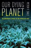 Our Dying Planet (eBook, ePUB)