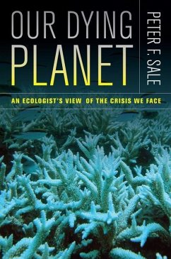 Our Dying Planet (eBook, ePUB) - Sale, Peter