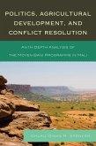 Politics, Agricultural Development, and Conflict Resolution (eBook, ePUB)