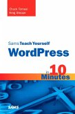 Sams Teach Yourself WordPress in 10 Minutes, Portable Documents (eBook, PDF)