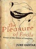 Pleasure of Fools (eBook, PDF)