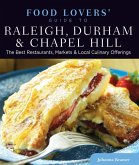Food Lovers' Guide to® Raleigh, Durham & Chapel Hill (eBook, ePUB)