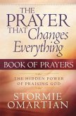 Prayer That Changes Everything Book of Prayers (eBook, ePUB)