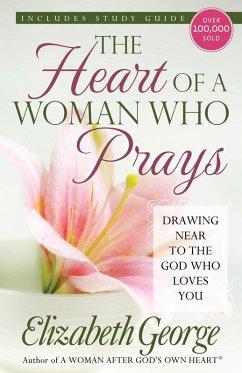 Heart of a Woman Who Prays (eBook, ePUB) - Elizabeth George