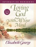 Loving God with All Your Mind Interactive Workbook (eBook, ePUB)