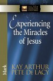 Experiencing the Miracles of Jesus (eBook, ePUB)