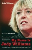 My Name Is Jody Williams (eBook, ePUB)