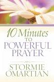 10 Minutes to Powerful Prayer (eBook, ePUB)