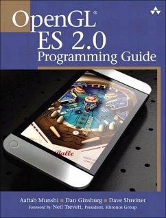 OpenGL ES 2.0 Programming Guide (eBook, PDF) - Munshi, Aaftab; Ginsburg, Dan; Shreiner, Dave